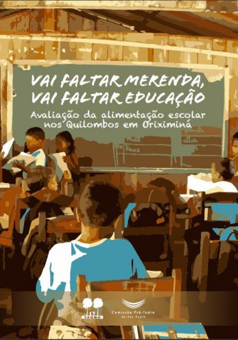 Quilombolas apontam deficiências na alimentação escolar em Oriximiná (Pará)